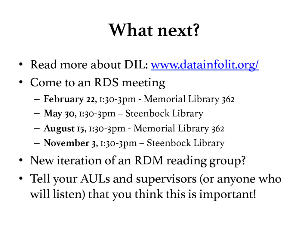 What next? • Read more about DIL: www.datainf...