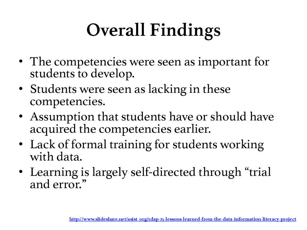 Overall Findings • The competencies were seen...
