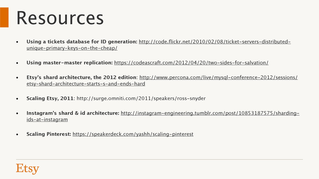 Resources • Using a tickets database for ID gen...