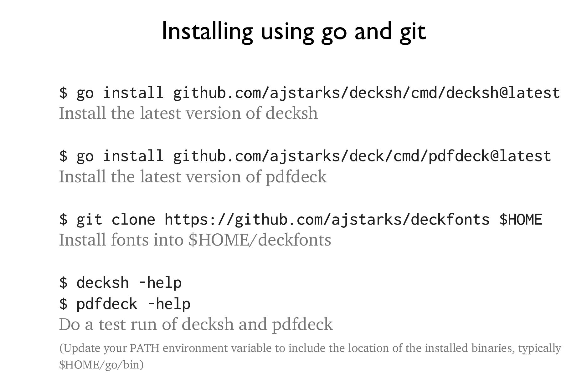 Installing using go and git $ go install github...