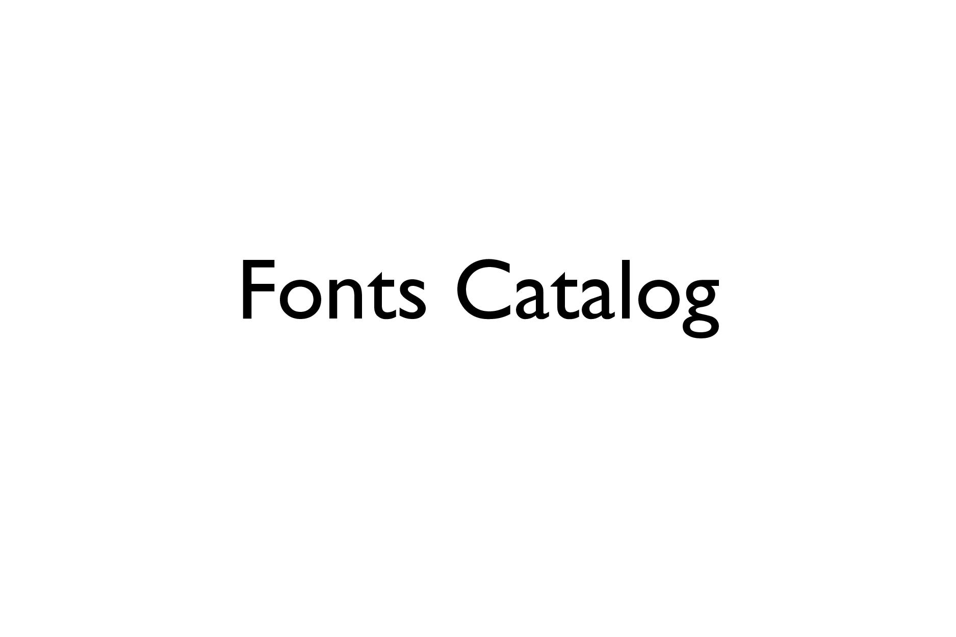 Fonts Catalog