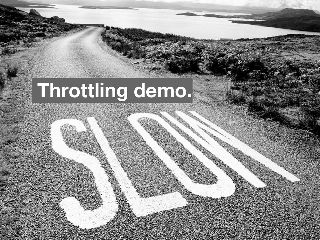 Throttling demo.