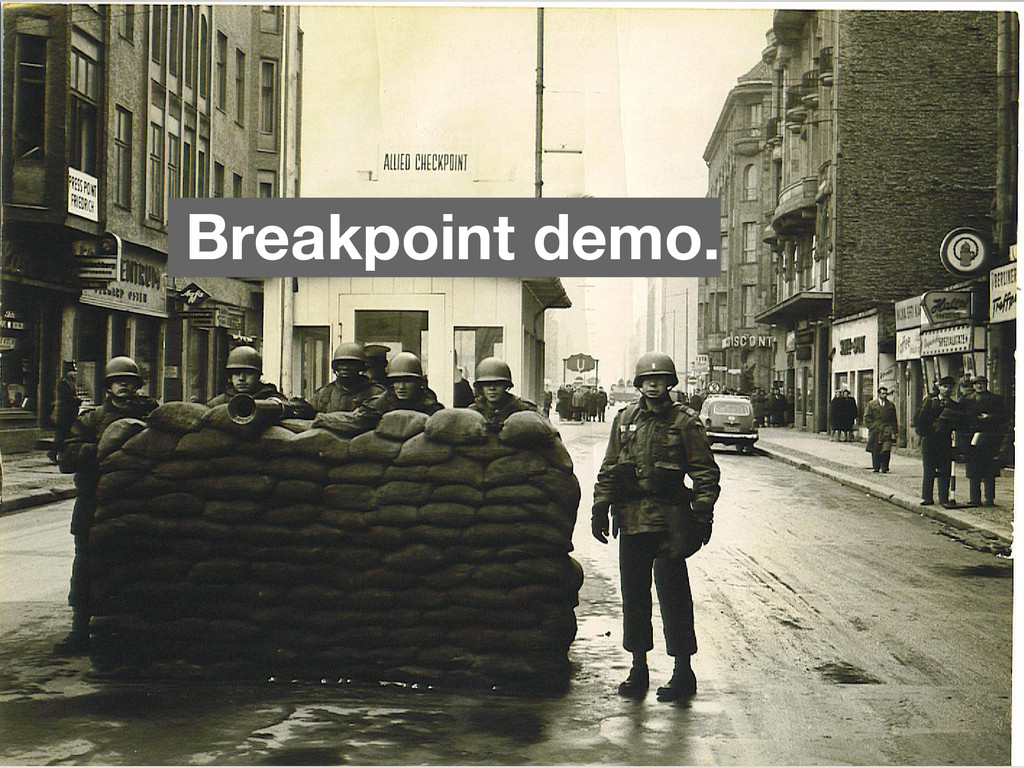 Breakpoint demo.