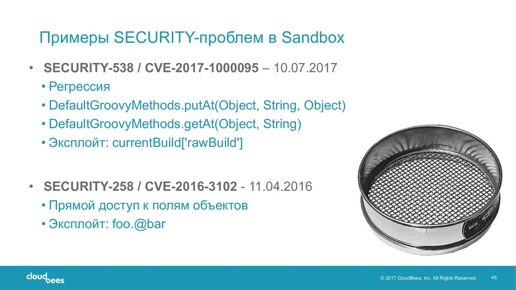 © 2017 CloudBees, Inc. All Rights Reserved. 48 ...