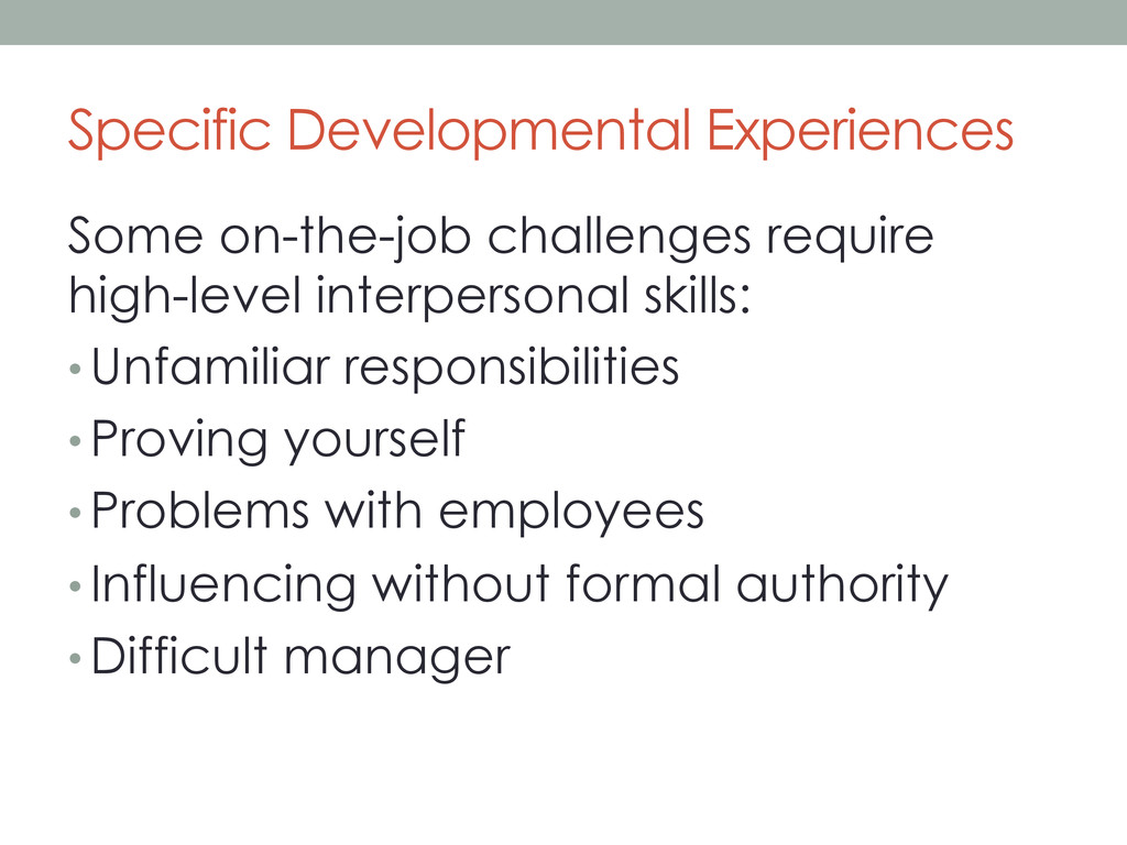 Specific Developmental Experiences Some on-the-...
