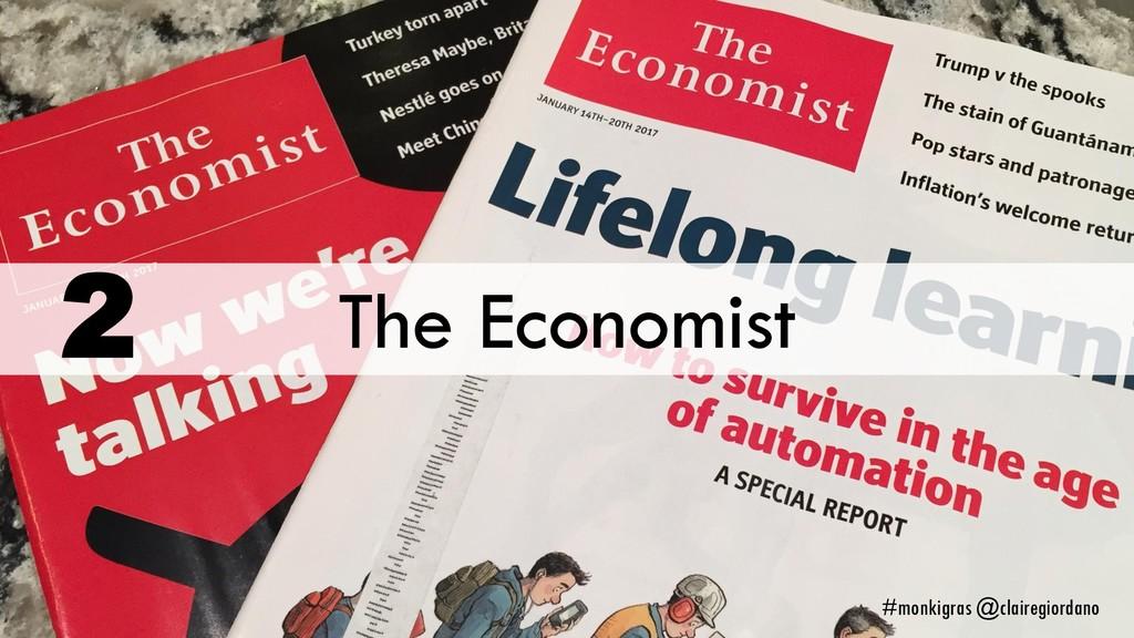The Economist 2 #monkigras @clairegiordano