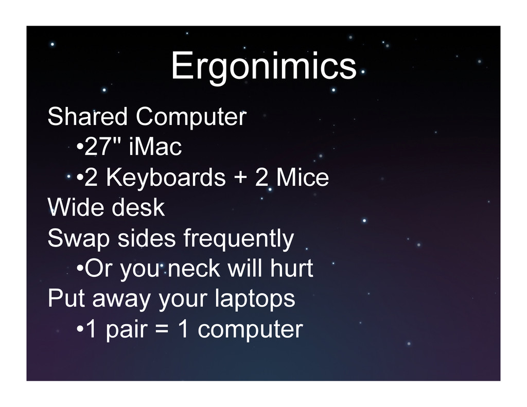 "Ergonimics Shared Computer •27"" iMac •2 Keybo..."