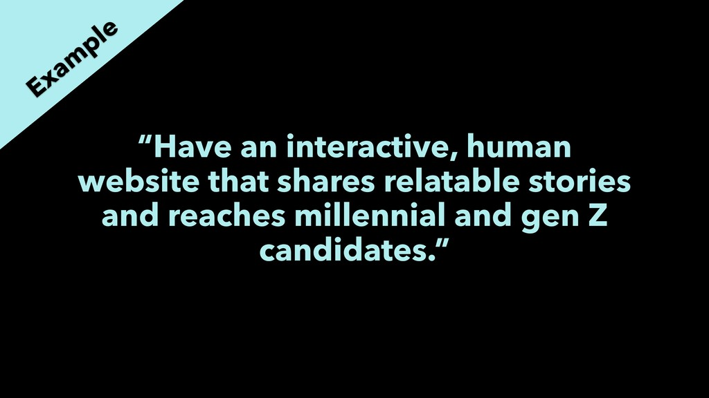 """Have an interactive, human website that shares..."
