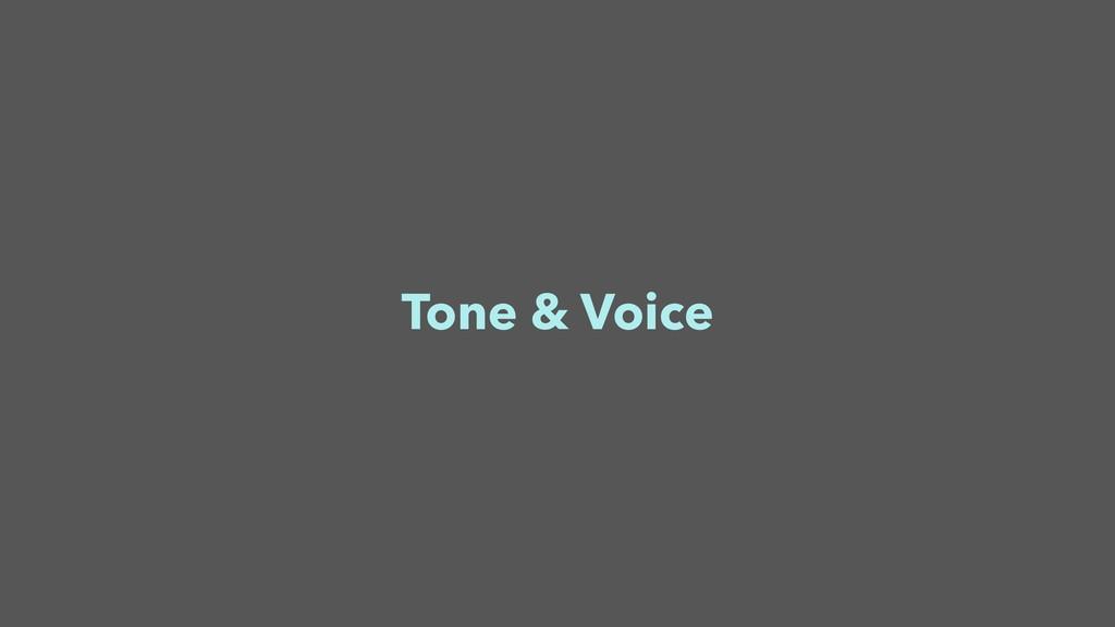 Tone & Voice