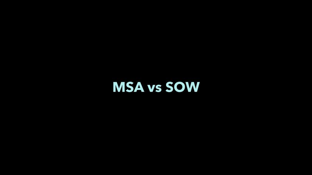 MSA vs SOW