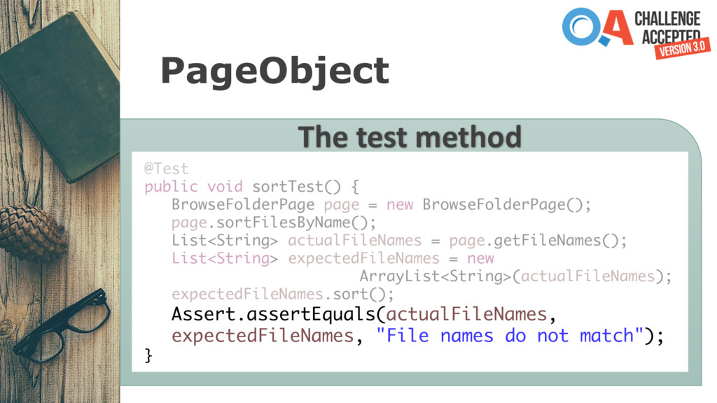 PageObject The test method @Test public void so...
