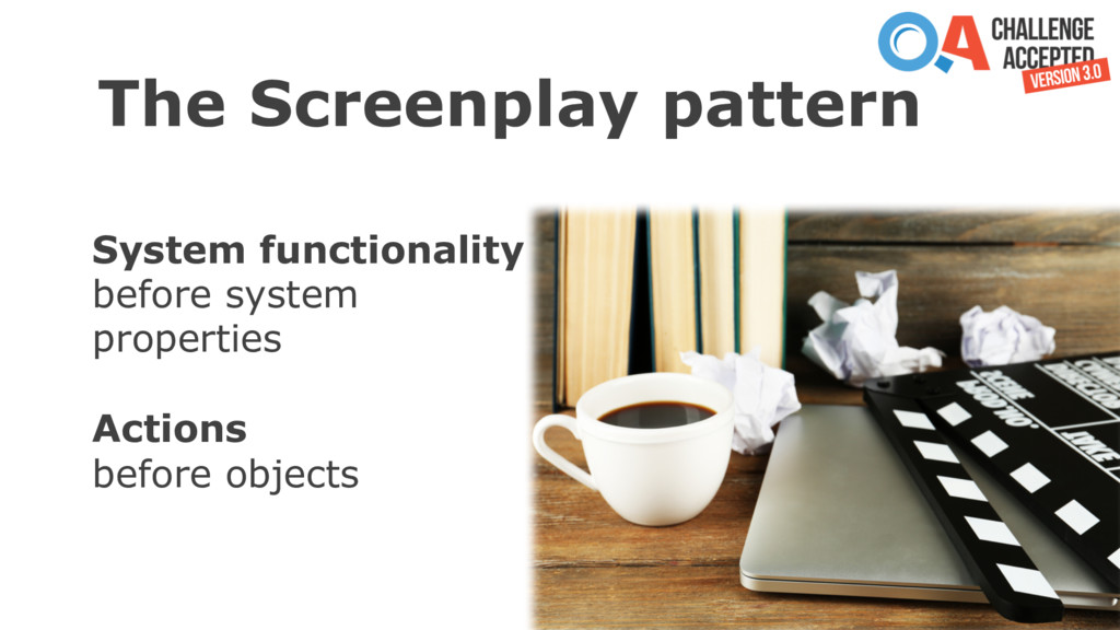 The Screenplay pattern System functionality bef...