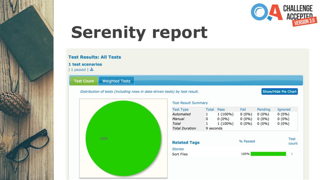 Serenity report