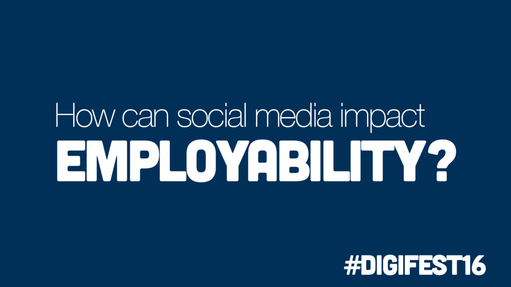 How can social media impact employability? #dig...