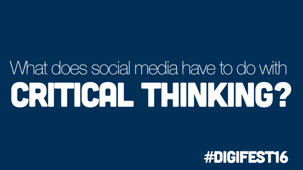 What does social media have to do with Critical...