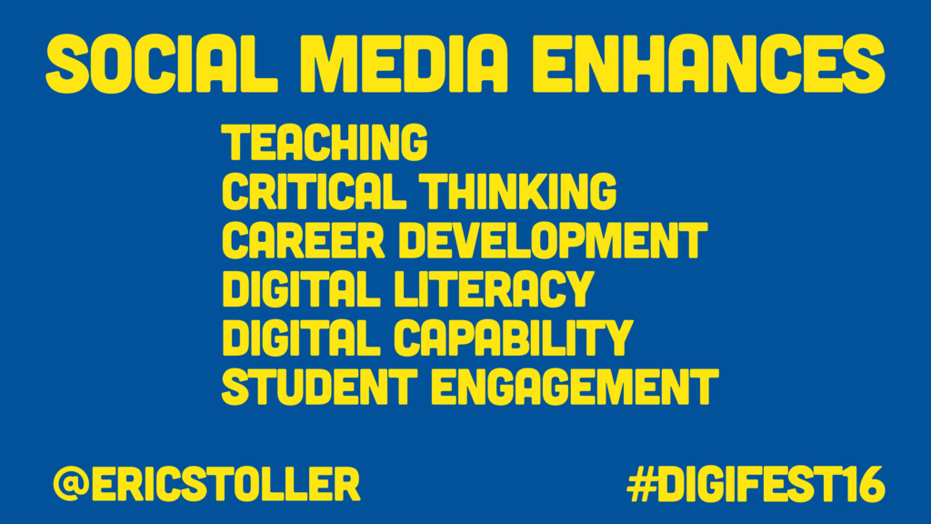 Social Media Enhances @ericstoller #digifest16 ...