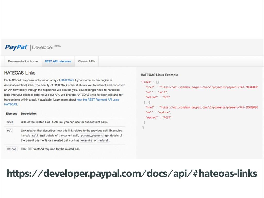 https://developer.paypal.com/docs/api/#hateoas-...