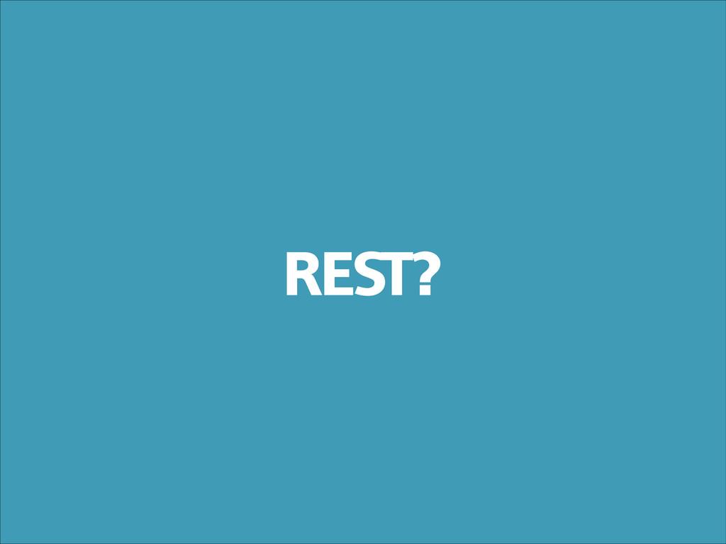 REST?