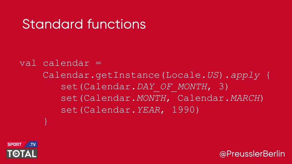 @PreusslerBerlin Standard functions val calenda...