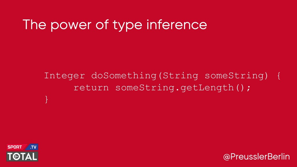 @PreusslerBerlin The power of type inference In...