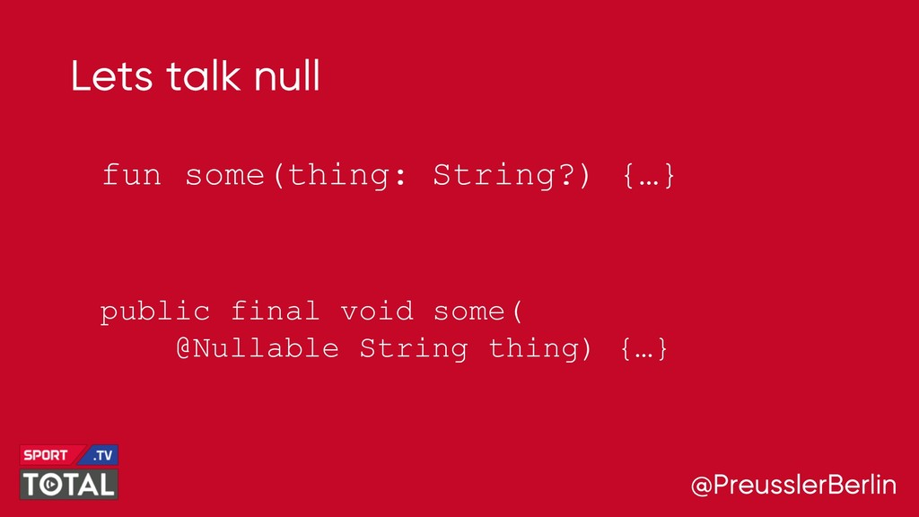 @PreusslerBerlin Lets talk null fun some(thing:...