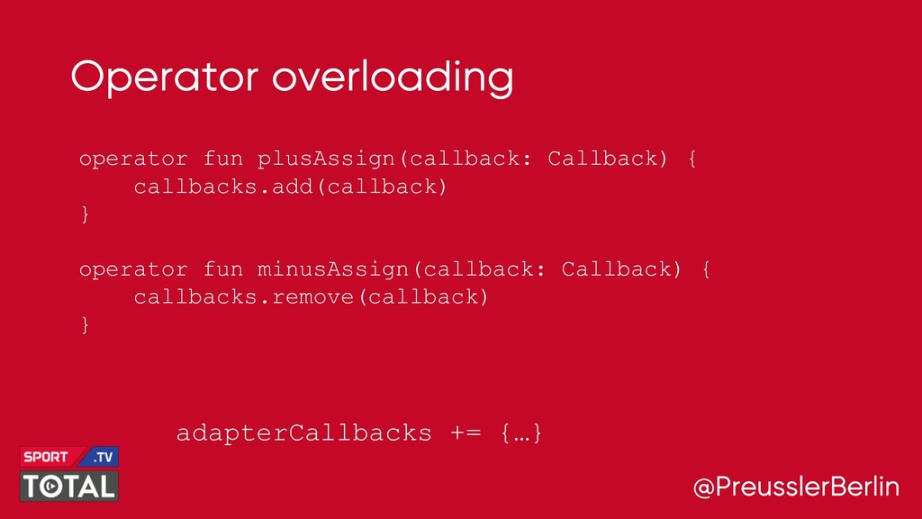 @PreusslerBerlin Operator overloading operator ...