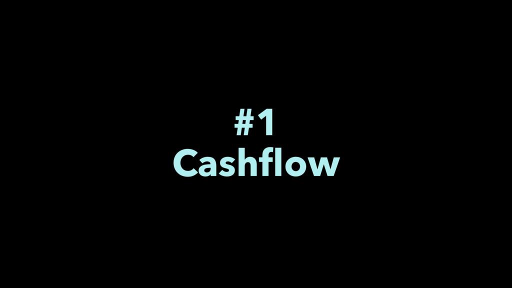 #1 Cashflow