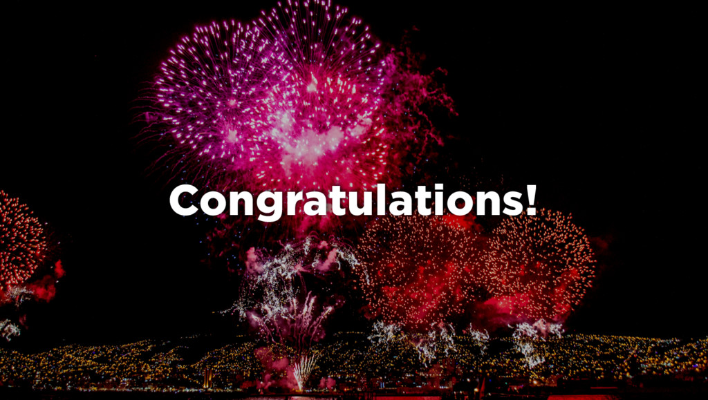 2 Congratulations!