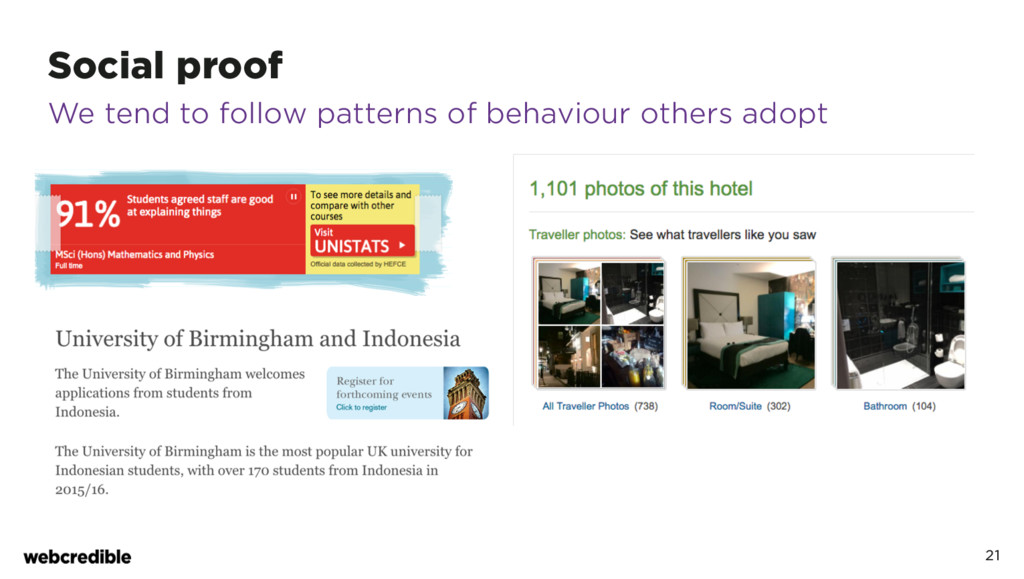 Social proof 21 We tend to follow patterns of b...