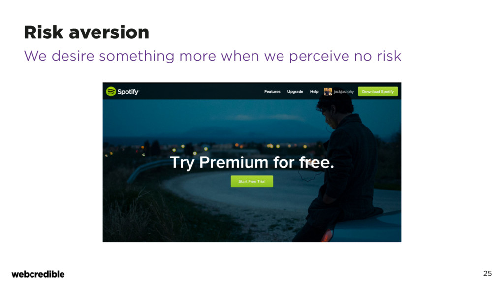 Risk aversion 25 We desire something more when ...