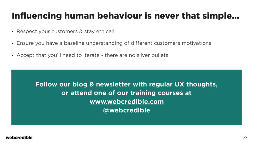 Influencing human behaviour is never that simpl...
