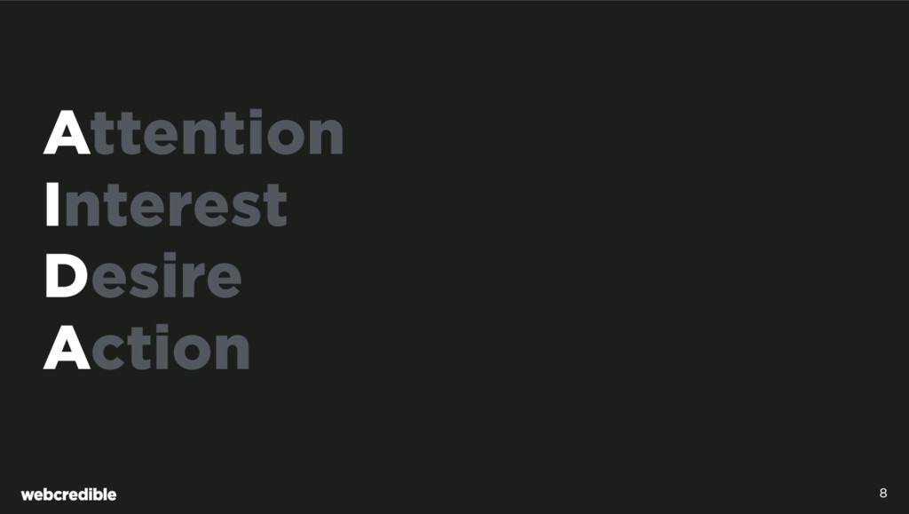 Attention Interest Desire Action 8