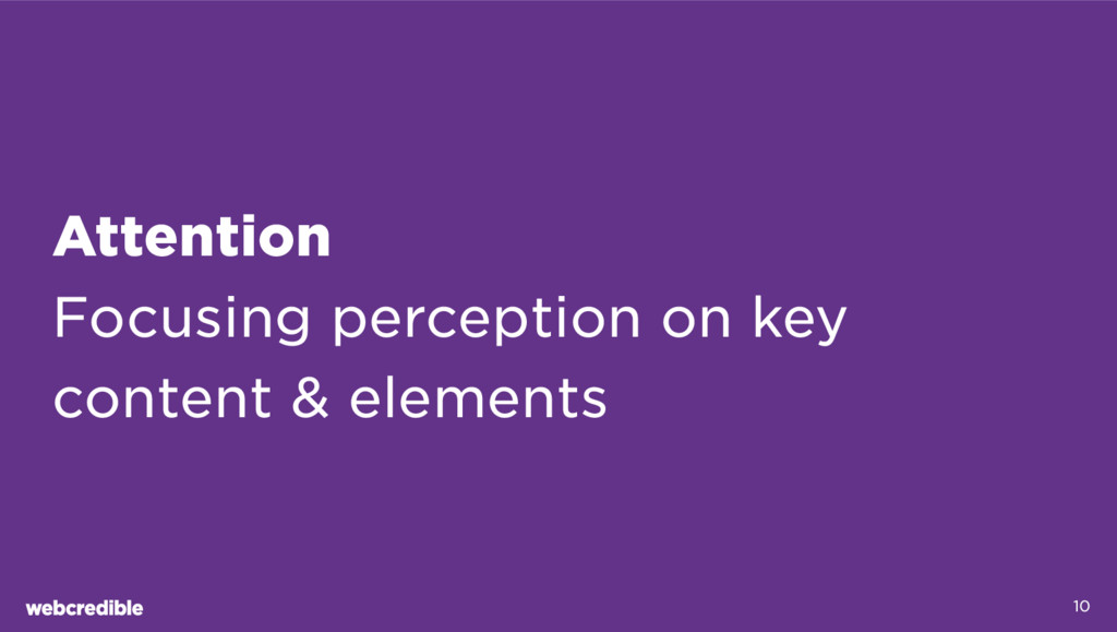 Attention Focusing perception on key content & ...