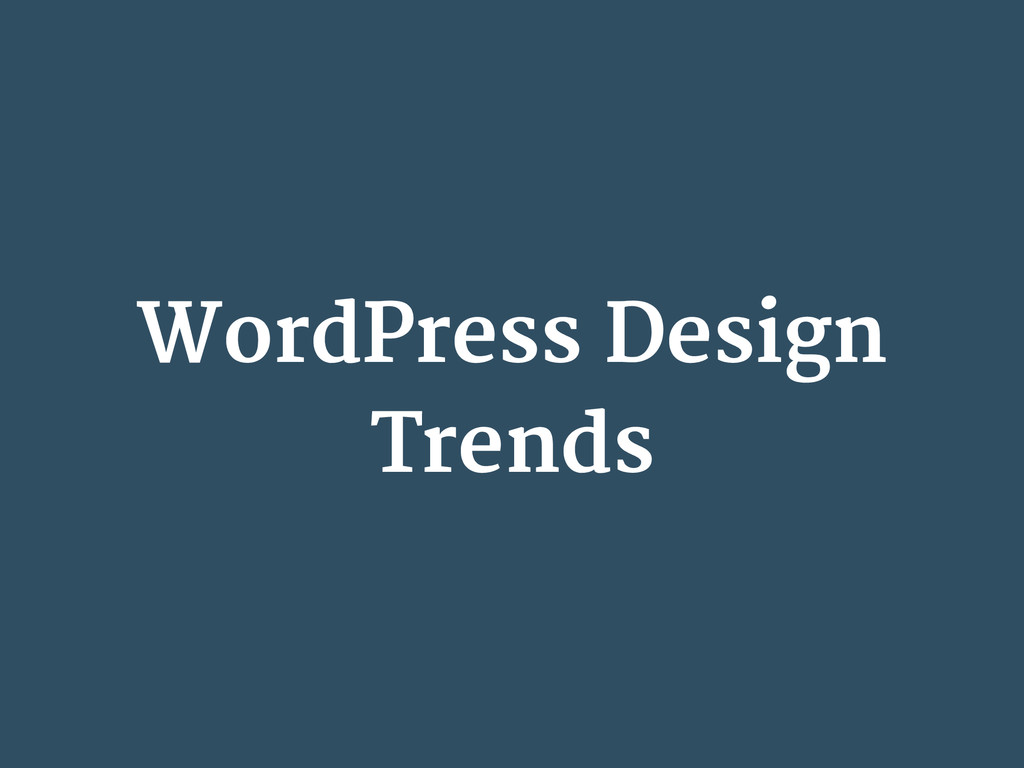 WordPress Design Trends