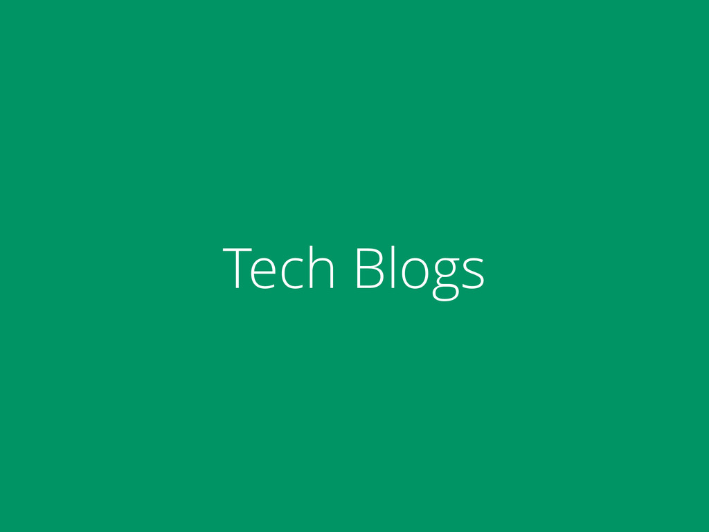 Tech Blogs