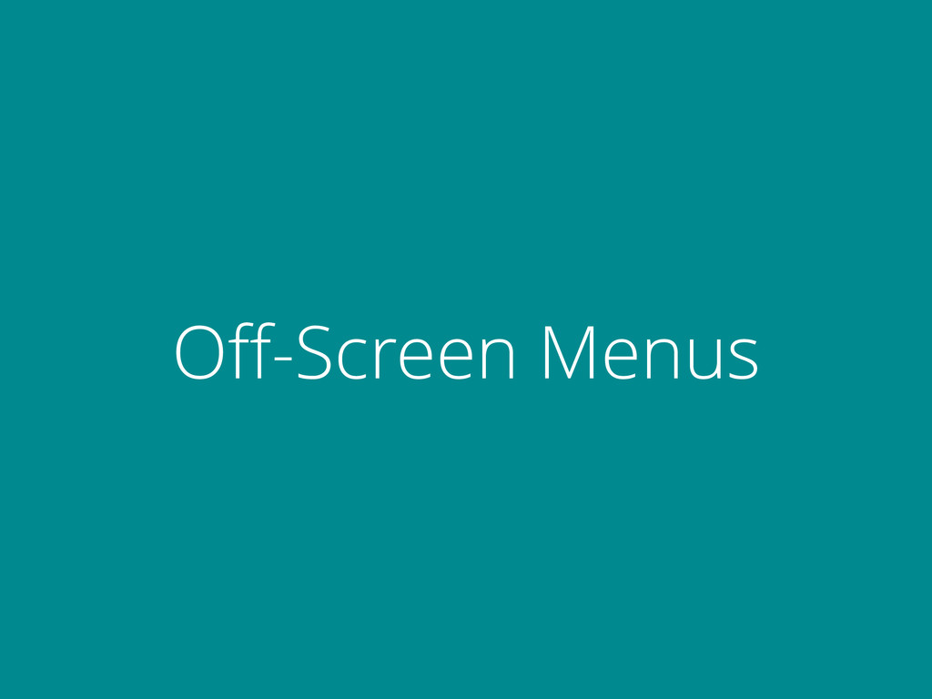 Off-Screen Menus