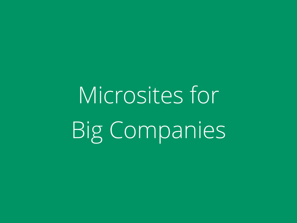 Microsites for 