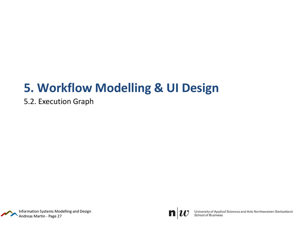 Andreas Martin - Page 27 5. Workflow Modelling ...
