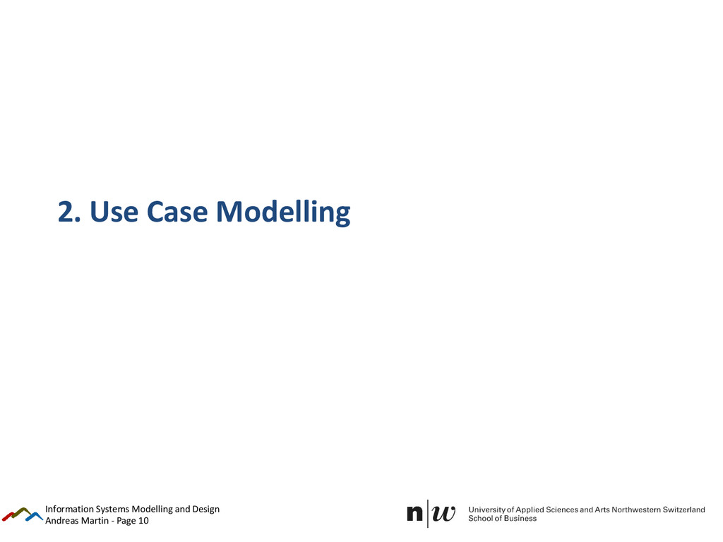 Andreas Martin - Page 10 2. Use Case Modelling ...