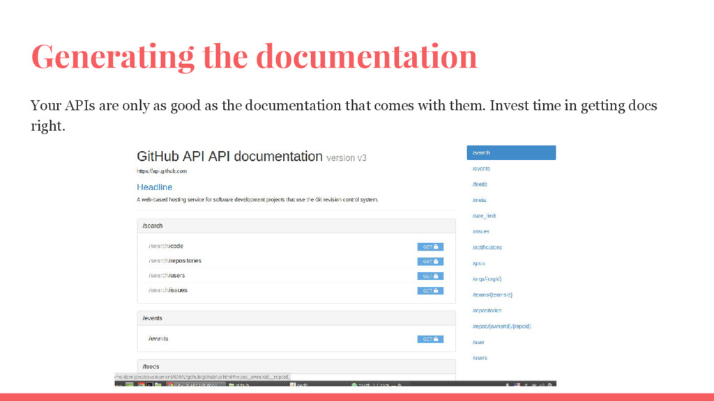 Generating the documentation Your APIs are only...