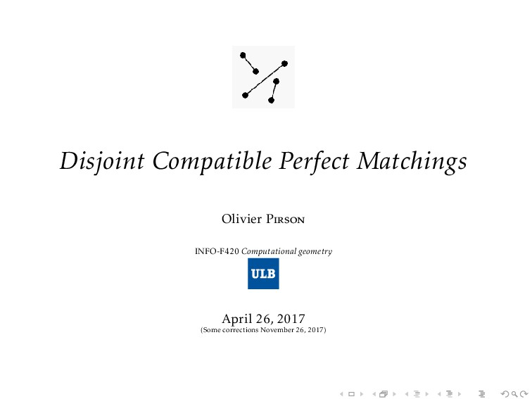 Disjoint Compatible Perfect Matchings Olivier P...