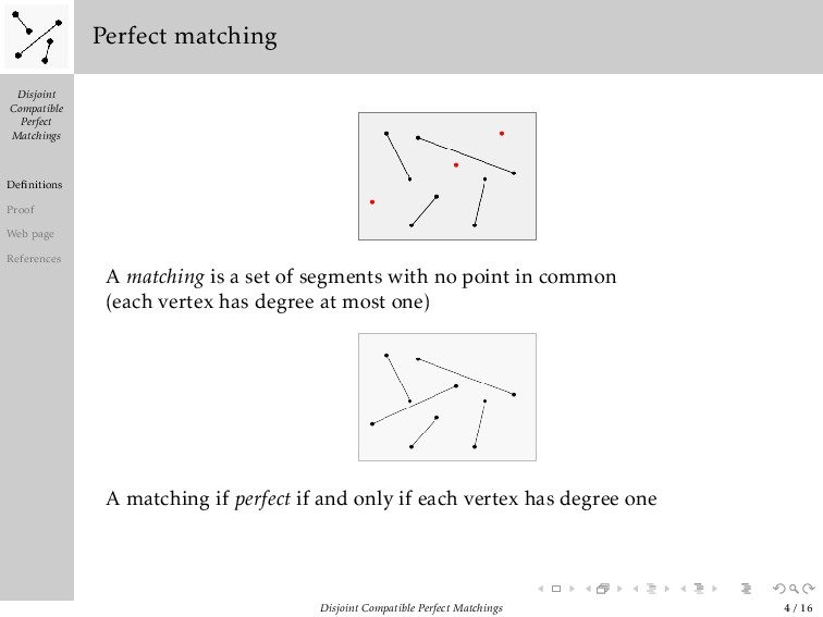 Disjoint Compatible Perfect Matchings Definition...