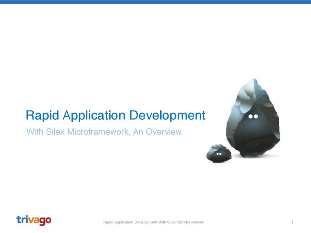 1 Rapid Application Development With Silex Micr...