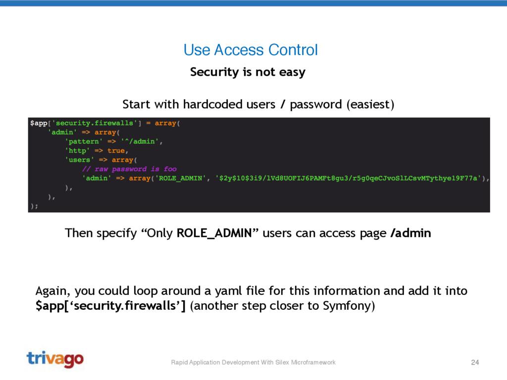 24 Use Access Control Rapid Application Develop...