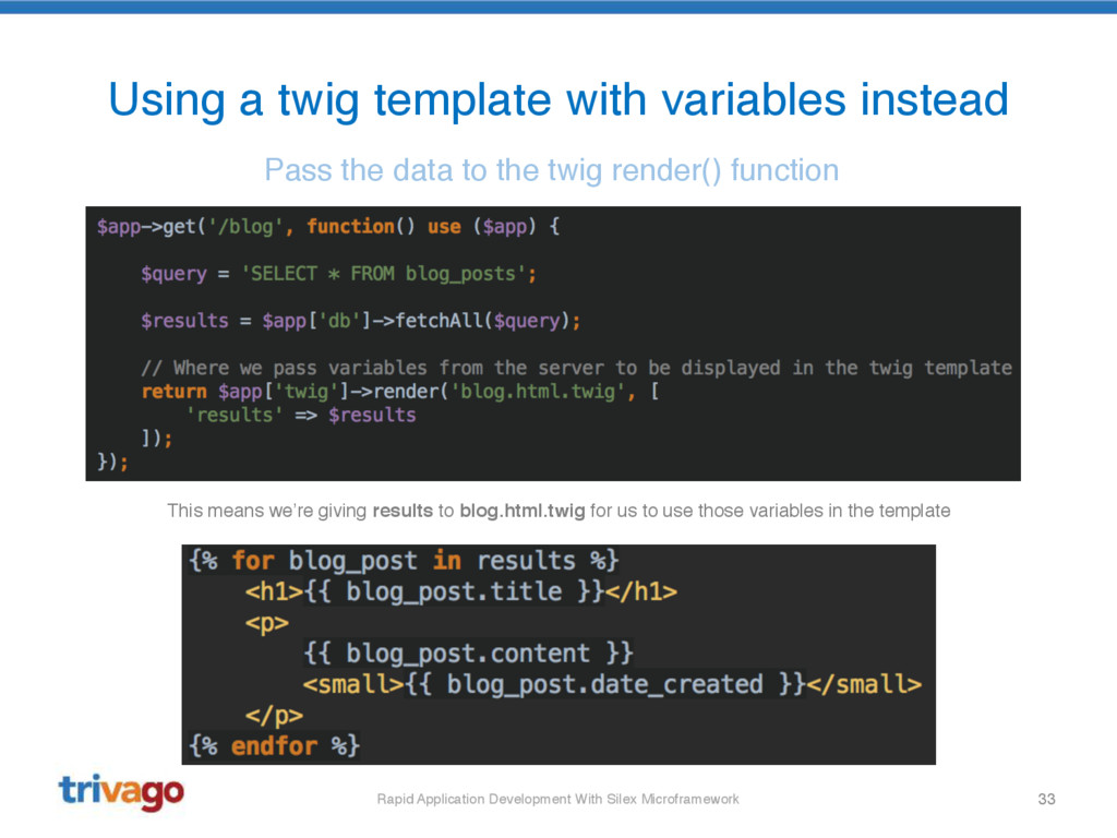 33 Using a twig template with variables instead...