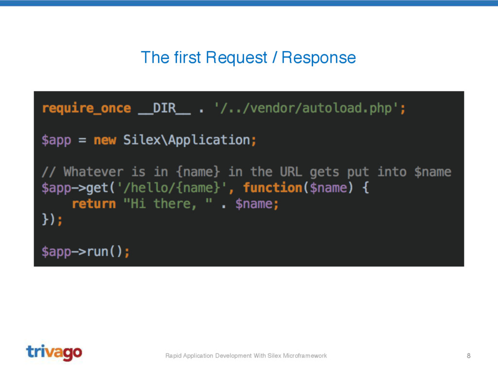 8 The first Request / Response Rapid Applicatio...