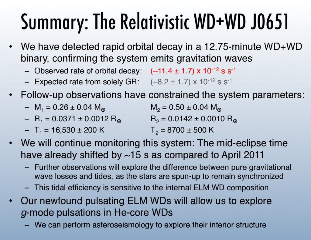 Summary: The Relativistic WD+WD J0651 •  We hav...
