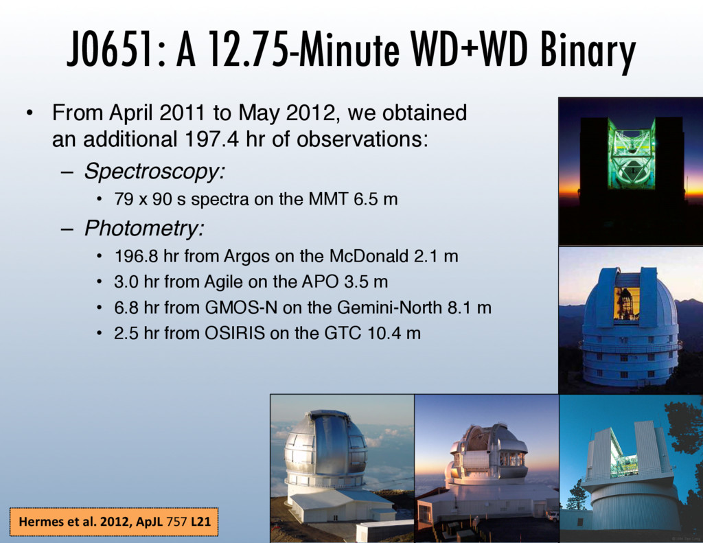 J0651: A 12.75-Minute WD+WD Binary •  From Apri...