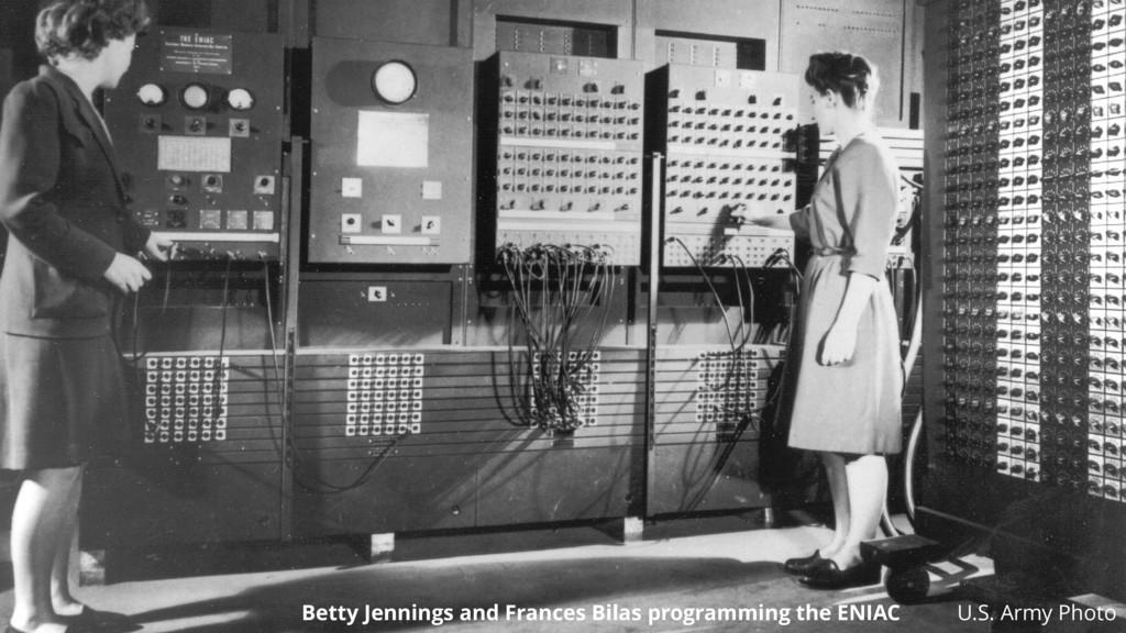 U.S. Army Photo Betty Jennings and Frances Bila...