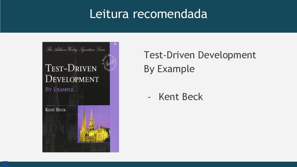 Leitura recomendada Test-Driven Development By ...